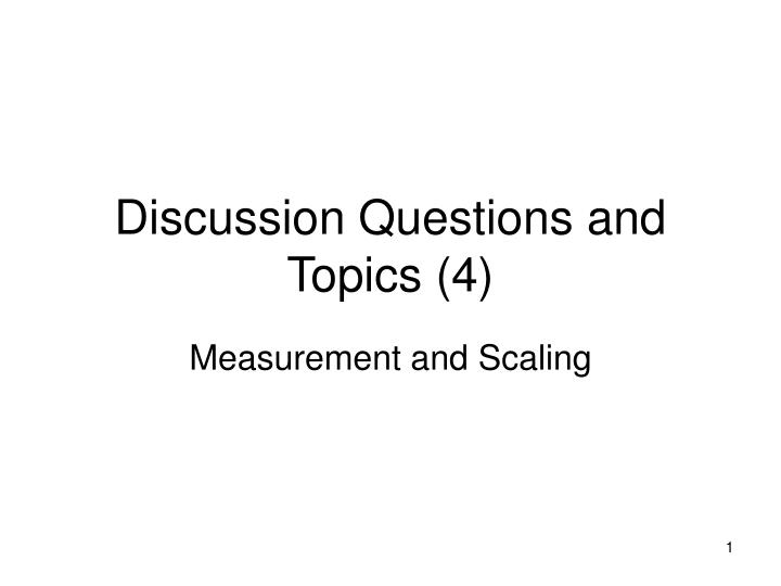 discussion questions and topics 4 n.