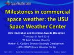 Milestones in commercial space weather: the USU Space Weather Center