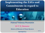 Implementing the IAGs and Commitments in regard to Education