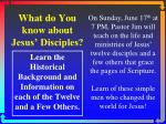 What do You know about Jesus' Disciples?