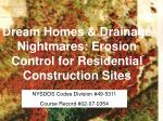 Dream Homes & Drainage Nightmares: Erosion Control for Residential Construction Sites