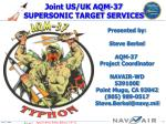 Joint US/UK AQM-37 SUPERSONIC TARGET SERVICES