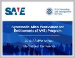 Systematic Alien Verification for Entitlements (SAVE) Program