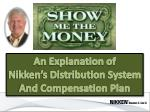 An Explanation of Nikken's Distribution System And Compensation Plan