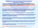 SPSRB Decision Brief on Declaring a Product Operational Instructions / Guidance
