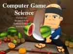 Computer Game Science