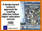 A  design-based research  approach for creating  effective online higher education  courses