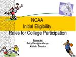 NCAA Initial Eligibility Rules for College Participation