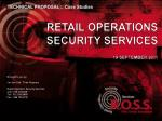 Brought  to you by: Jan van Dyk / Theo Kloppers Retail Operation Security Services