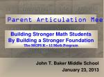 Building Stronger Math Students By Building a Stronger Foundation The MCPS K – 12 Math Program