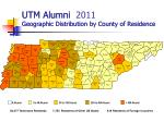 UTM Alumni Geographic Distribution by County of Residence