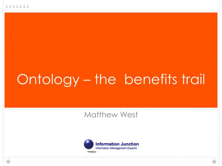 ontology the benefits trail n.