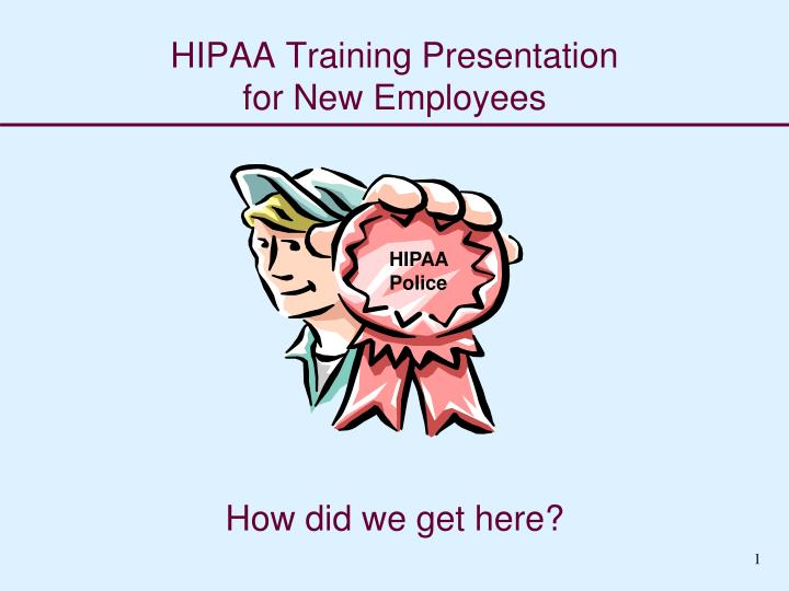 hipaa training presentation for new employees n.