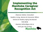 Implementing the Manitoba Caregiver Recognition Act