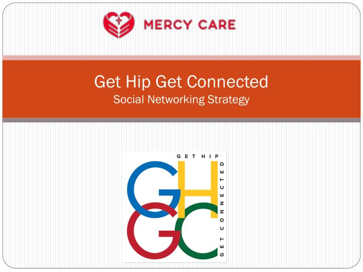 get hip get connected social networking strategy n.