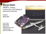 Mission Details AA241x -  Design , Construction, and Testing of Autonomous Aircraft
