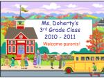 Ms. Doherty's  3 rd  Grade Class 2010 - 2011