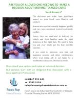 Are you or a loved one needing to make a decision about moving to aged care?