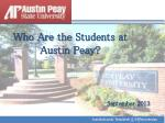 Who Are the  Students  at Austin  Peay?