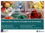ADEs and RCAs: Reports and insight from the frontline
