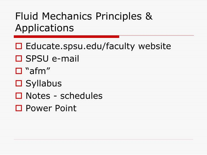 PPT - Fluid Mechanics Principles & Applications PowerPoint