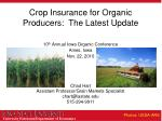 Crop Insurance for Organic Producers:  The Latest Update