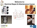 Welcome to: Electrical Repair & Maintenance Course