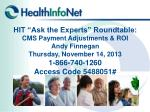 CMS Payment Adjustments Andy Finnegan CMS RO1