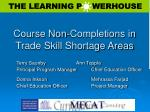 Course Non-Completions in Trade Skill Shortage Areas