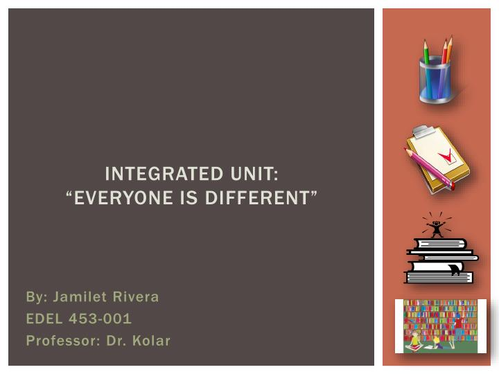 integrated unit everyone is different n.