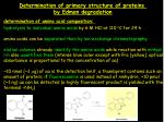 Determination of primary structure of proteins by Edman degradation