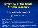 Overview of the South African Economy Mohr and Fourie, chapter 5 (In ECO1011S Reader)