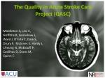 The Quality in Acute Stroke Care Project (QASC)