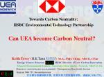 Towards Carbon Neutrality: HSBC Environmental Technology Partnership