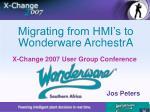 Migrating from HMI's to Wonderware ArchestrA