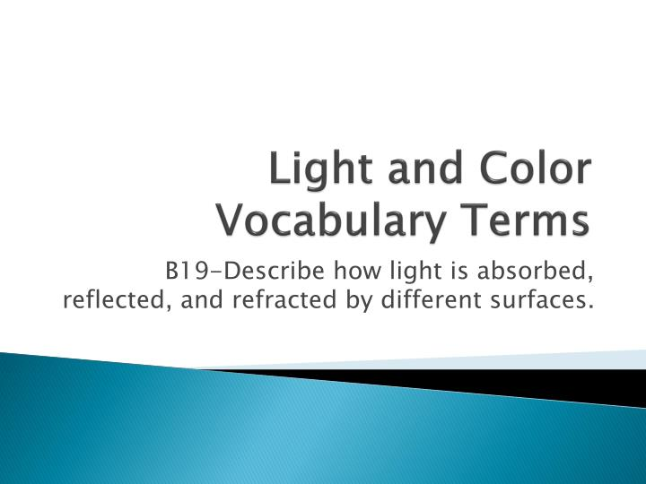 light and color vocabulary terms n.
