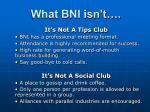 What BNI isn't….