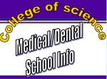 Medical/Dental  School Info