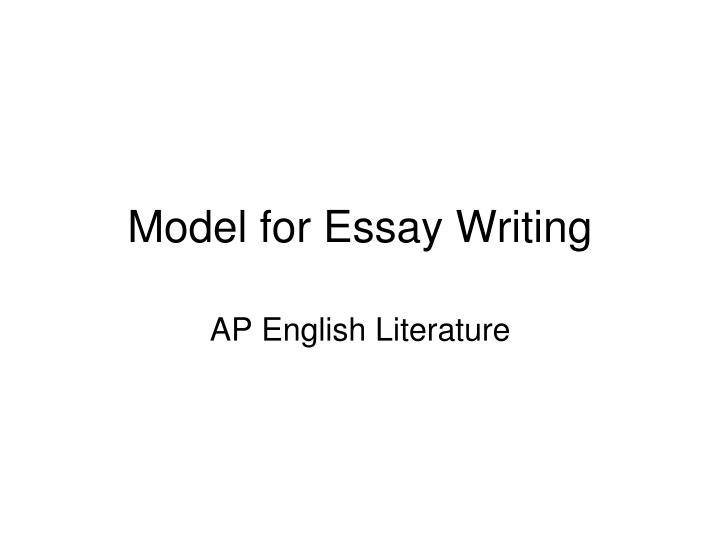 ppt   model for essay writing powerpoint presentation   id model for essay writing n