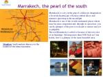 Marrakech, the pearl of the south