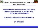 STRENGTHENING FINANCIAL SERVICES AND MARKETS