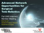 Advanced Network Opportunities for  Surgical  Tele-Robotics