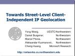Towards Street-Level Client-Independent IP Geolocation