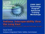 COPS 2007 Technology Program Advanced Training Workshops