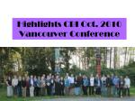 Highlights CBI Oct. 2010 Vancouver Conference