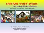 "SANFRAN ""Purok"" System"