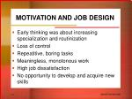 MOTIVATION AND JOB DESIGN