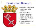 Destination Bremen