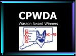 CPWDA  Wasson Award Winners
