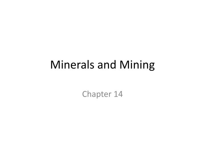 minerals and mining n.